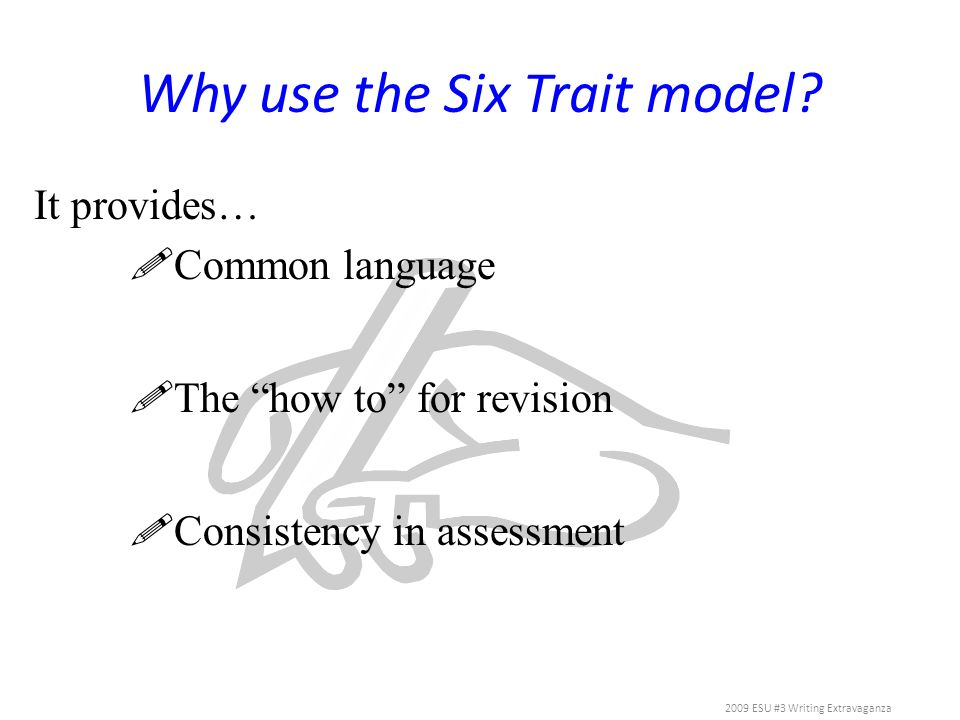 Why use the Six Trait model