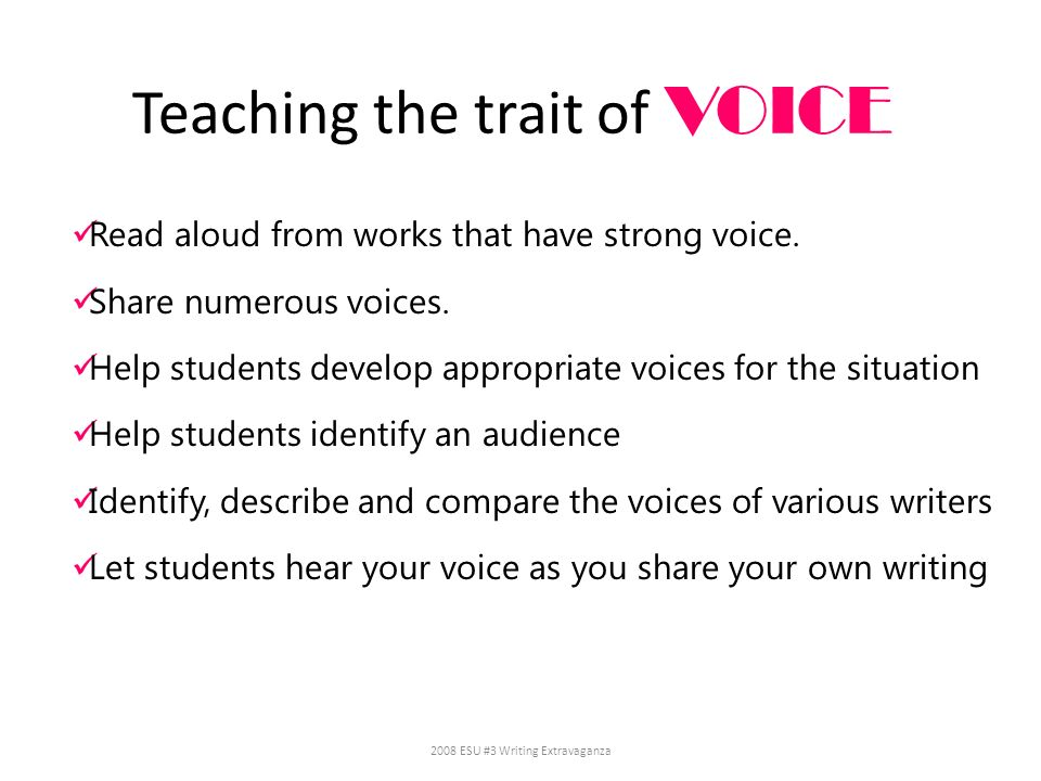 Teaching the trait of VOICE