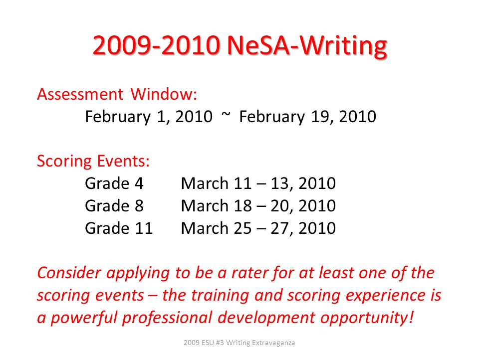 2009 ESU #3 Writing Extravaganza
