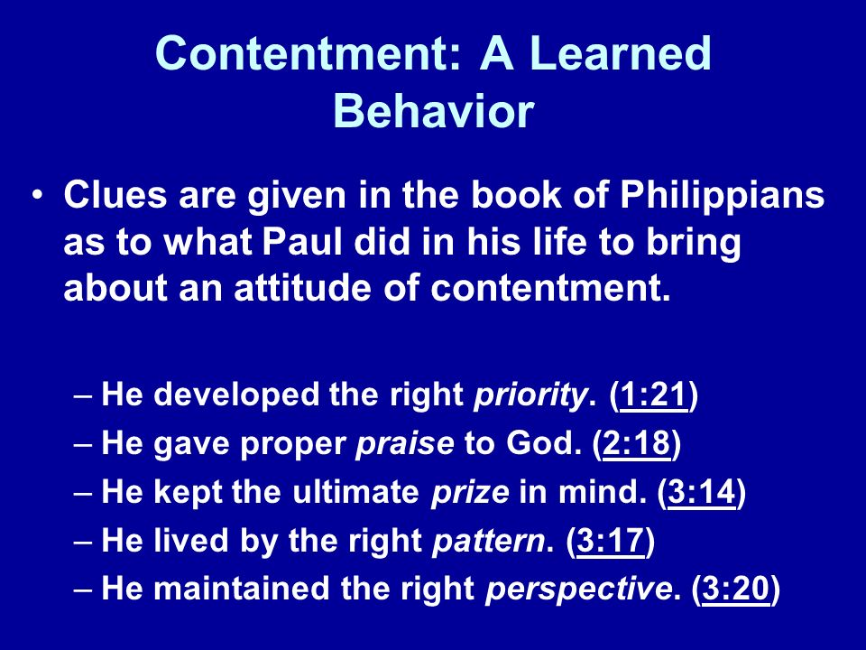 Contentment: A Learned Behavior