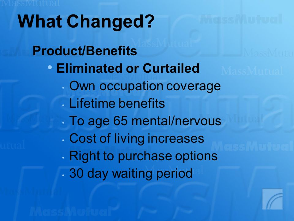 What Changed Product/Benefits Eliminated or Curtailed