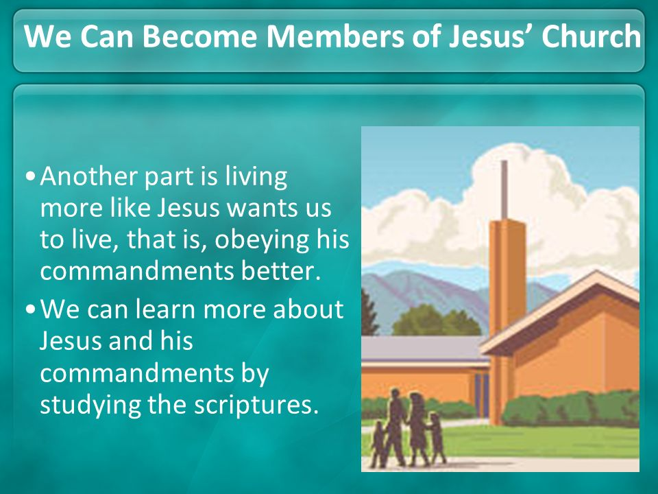 We Can Become Members of Jesus' Church