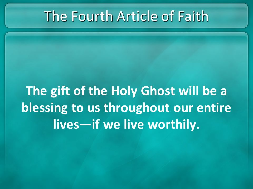 The Fourth Article of Faith