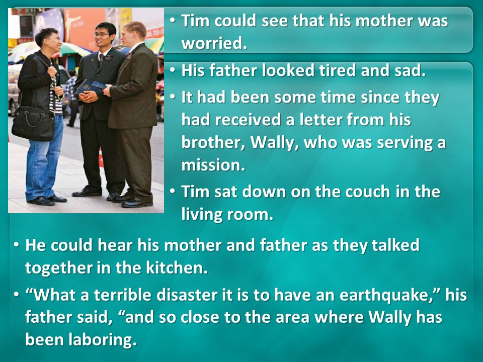 Tim could see that his mother was worried.