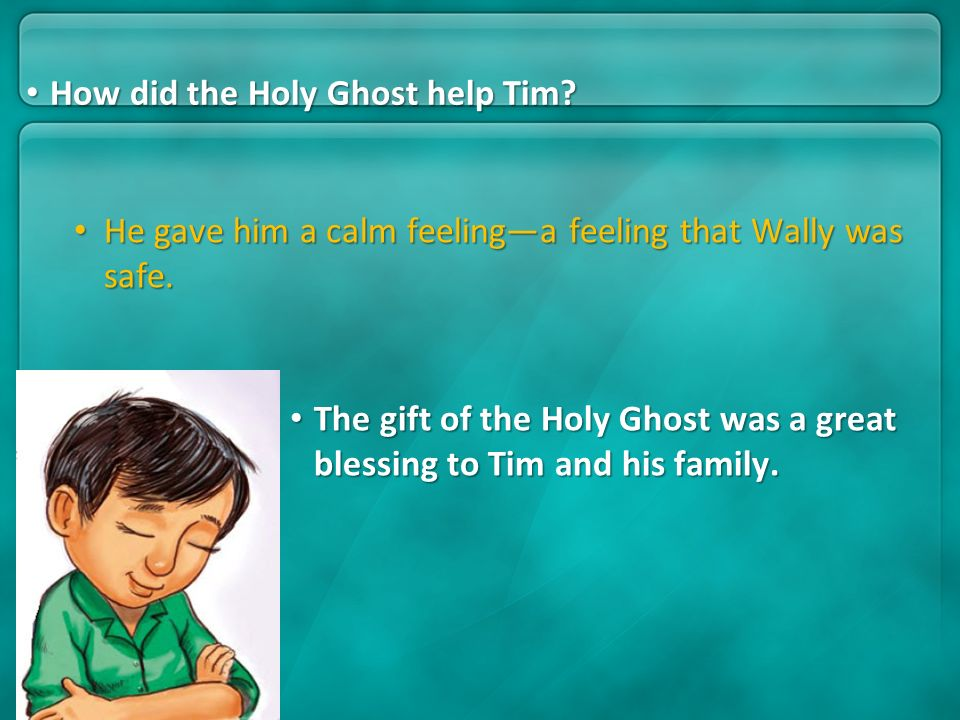 How did the Holy Ghost help Tim