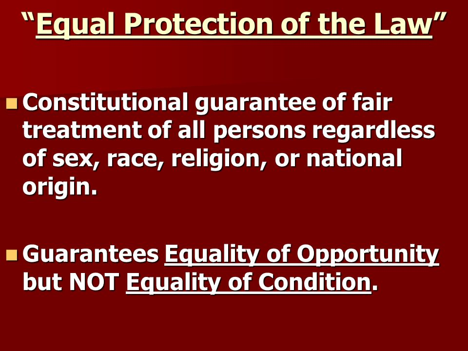 Equal Protection of the Law