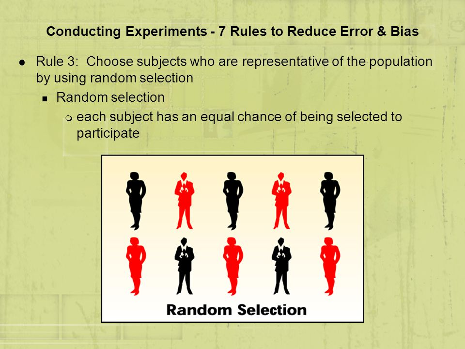 Conducting Experiments - 7 Rules to Reduce Error & Bias