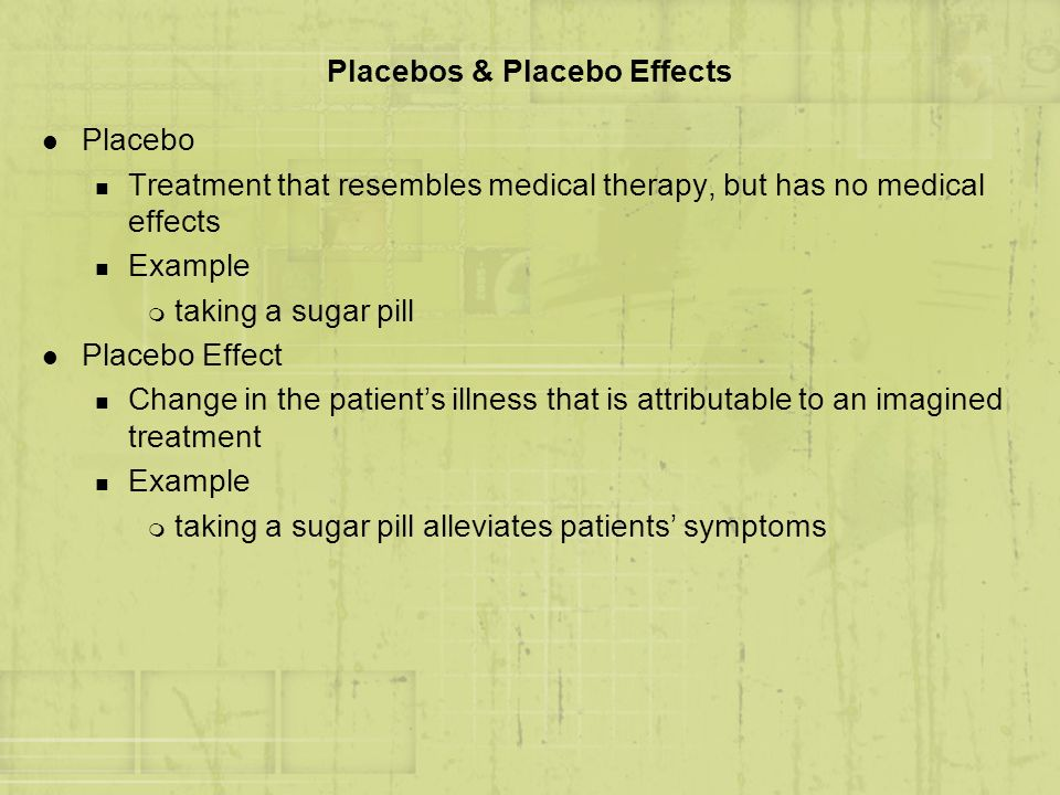 Placebos & Placebo Effects