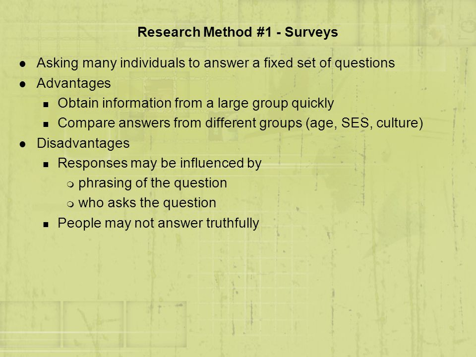 Research Method #1 - Surveys