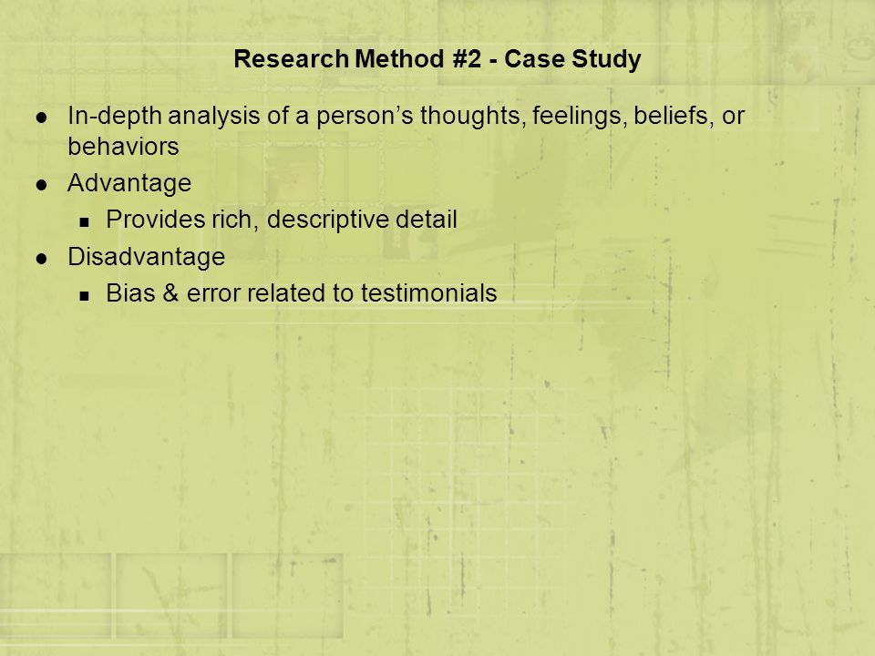 Research Method #2 - Case Study