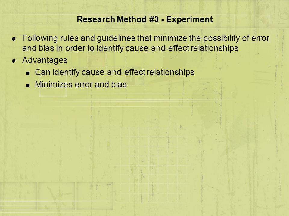 Research Method #3 - Experiment