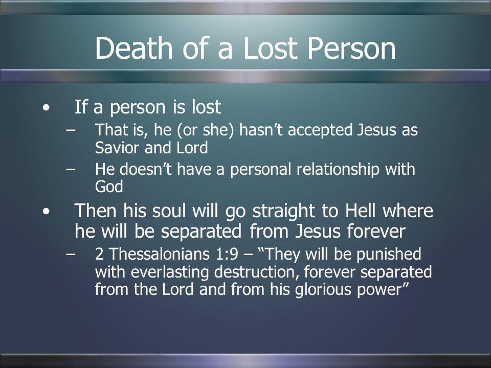 Death of a Lost Person If a person is lost