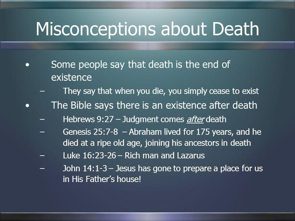 Misconceptions about Death