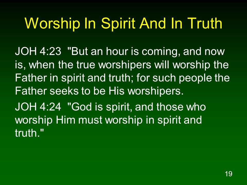 Worship In Spirit And In Truth