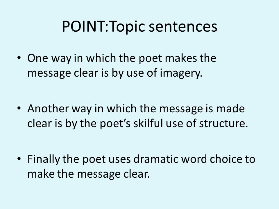 POINT:Topic sentences