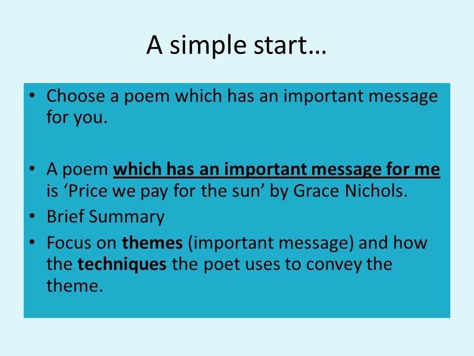 A simple start… Choose a poem which has an important message for you.