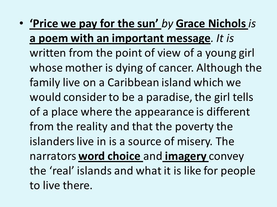 'Price we pay for the sun' by Grace Nichols is a poem with an important message.