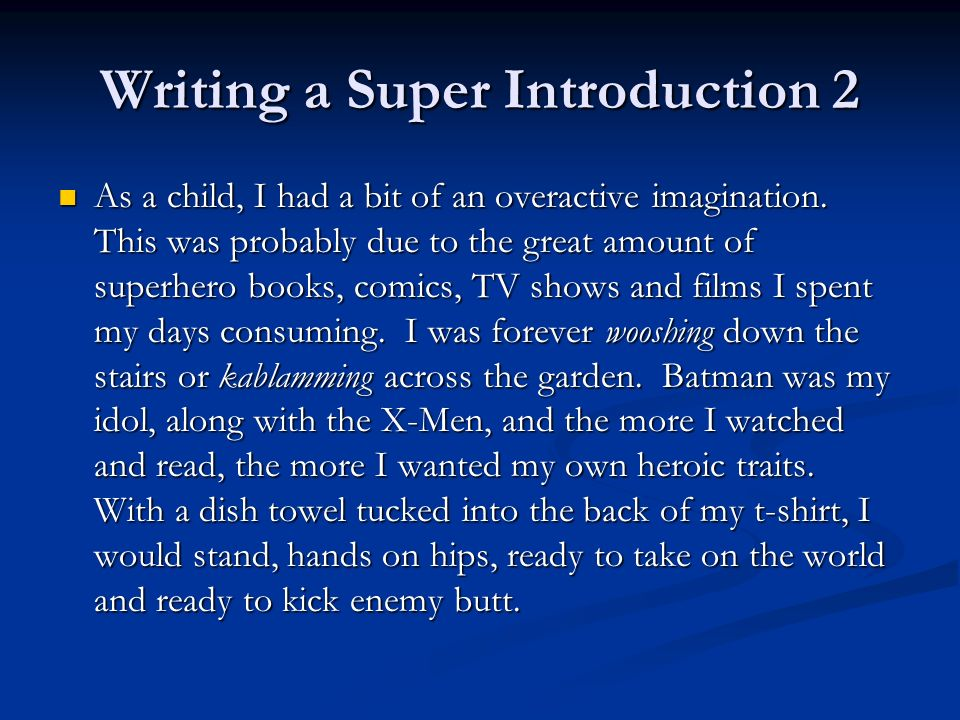 Writing a Super Introduction 2