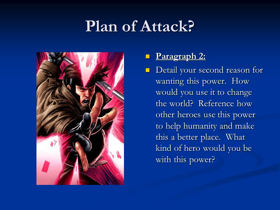 Plan of Attack Paragraph 2: