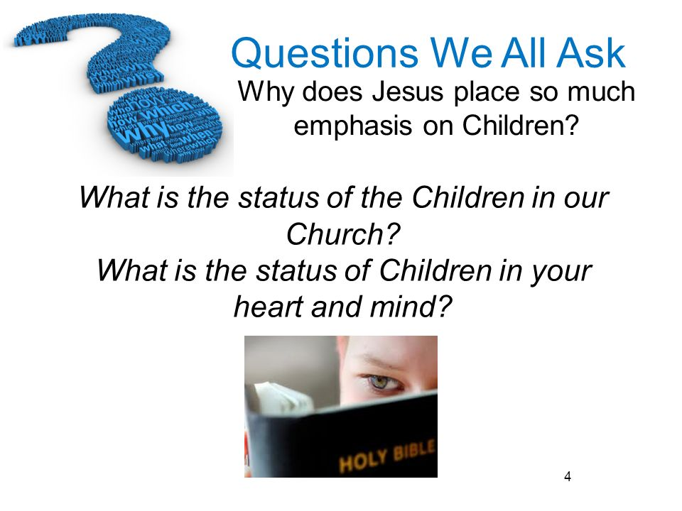 What is the status of the Children in our Church