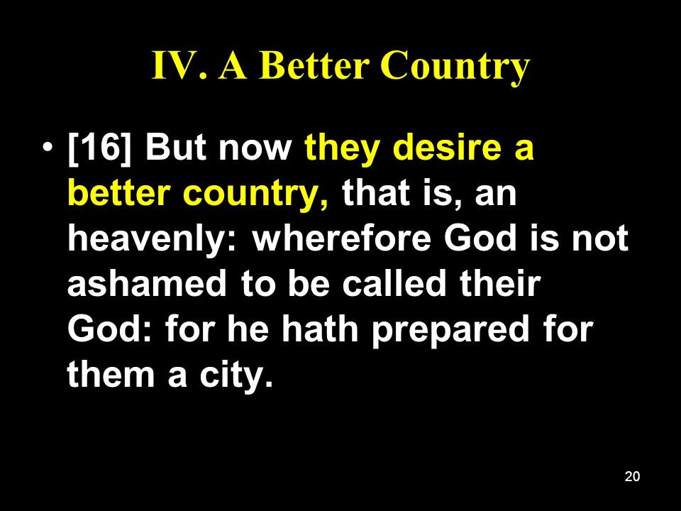 IV. A Better Country