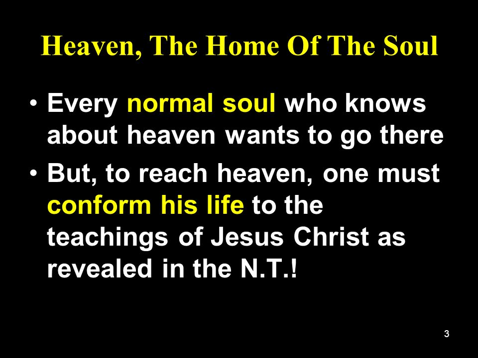 Heaven, The Home Of The Soul
