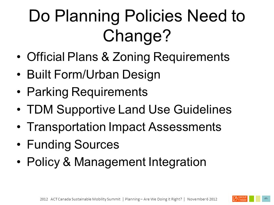 Do Planning Policies Need to Change