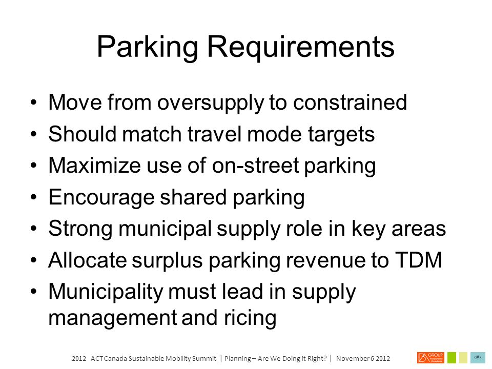 Parking Requirements Move from oversupply to constrained