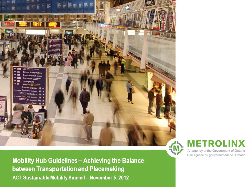 Mobility Hub Guidelines – Achieving the Balance between Transportation and Placemaking