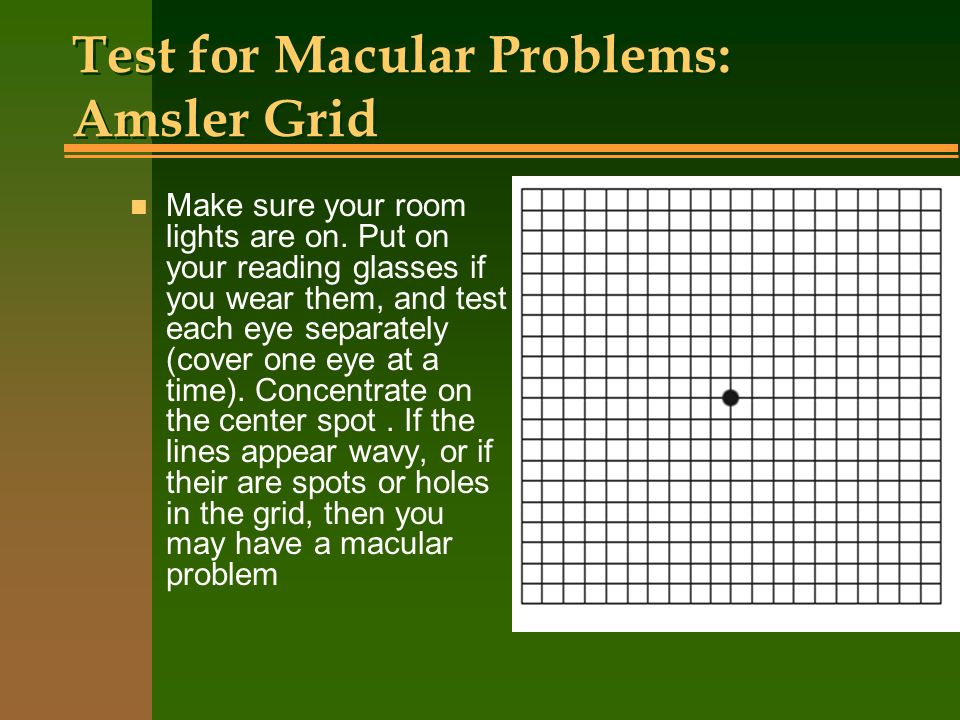 Test for Macular Problems: Amsler Grid