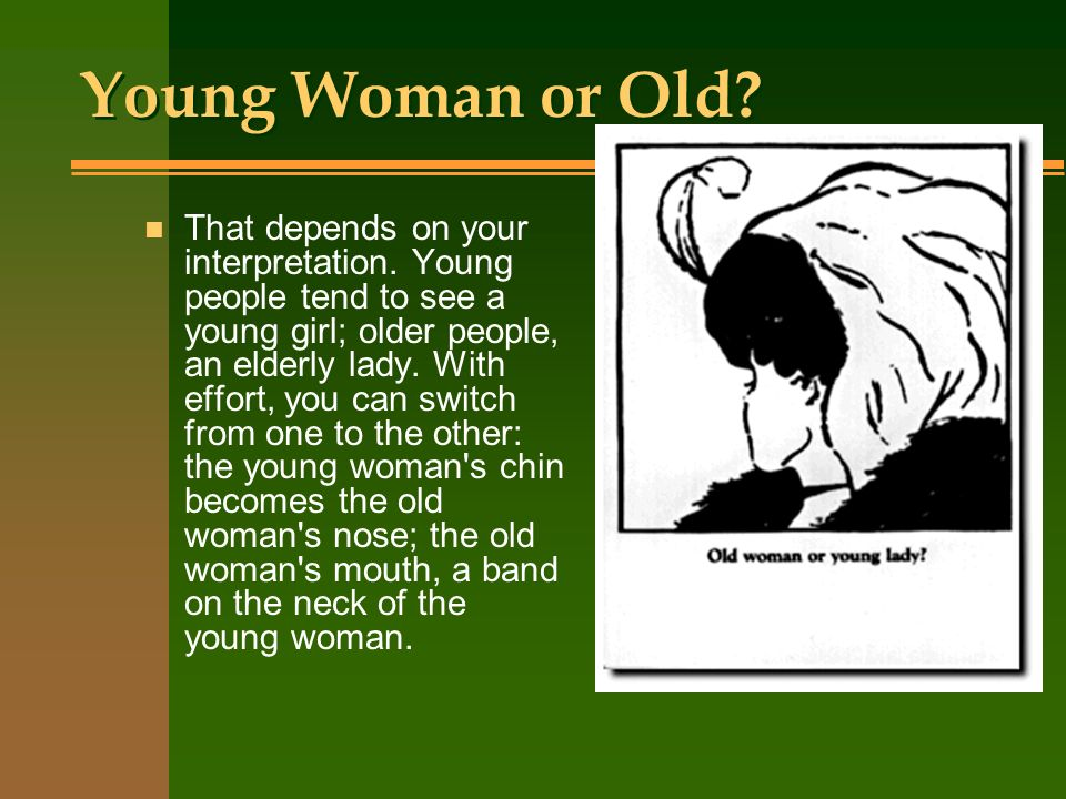 Young Woman or Old