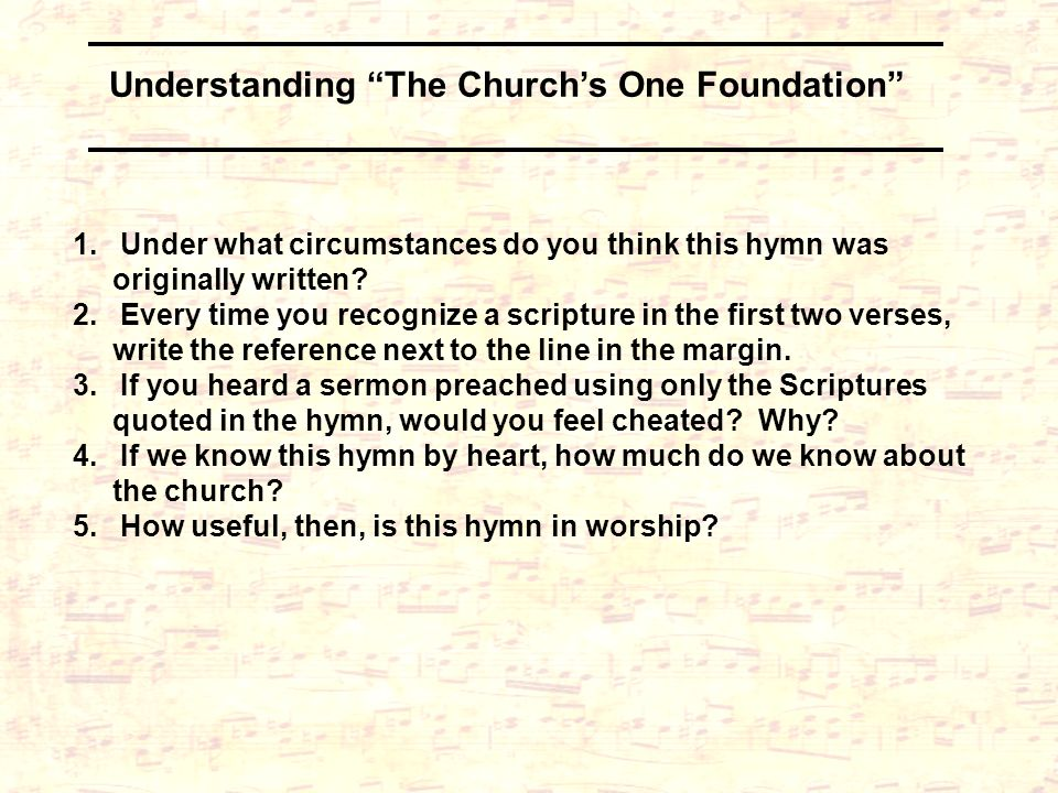 Understanding The Church's One Foundation