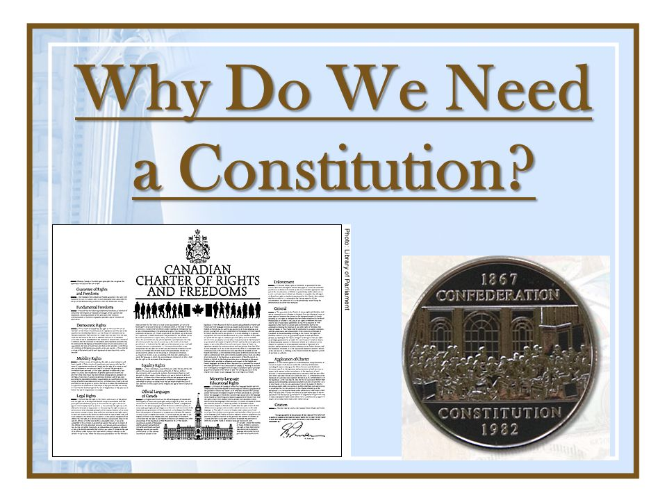 Why Do We Need a Constitution