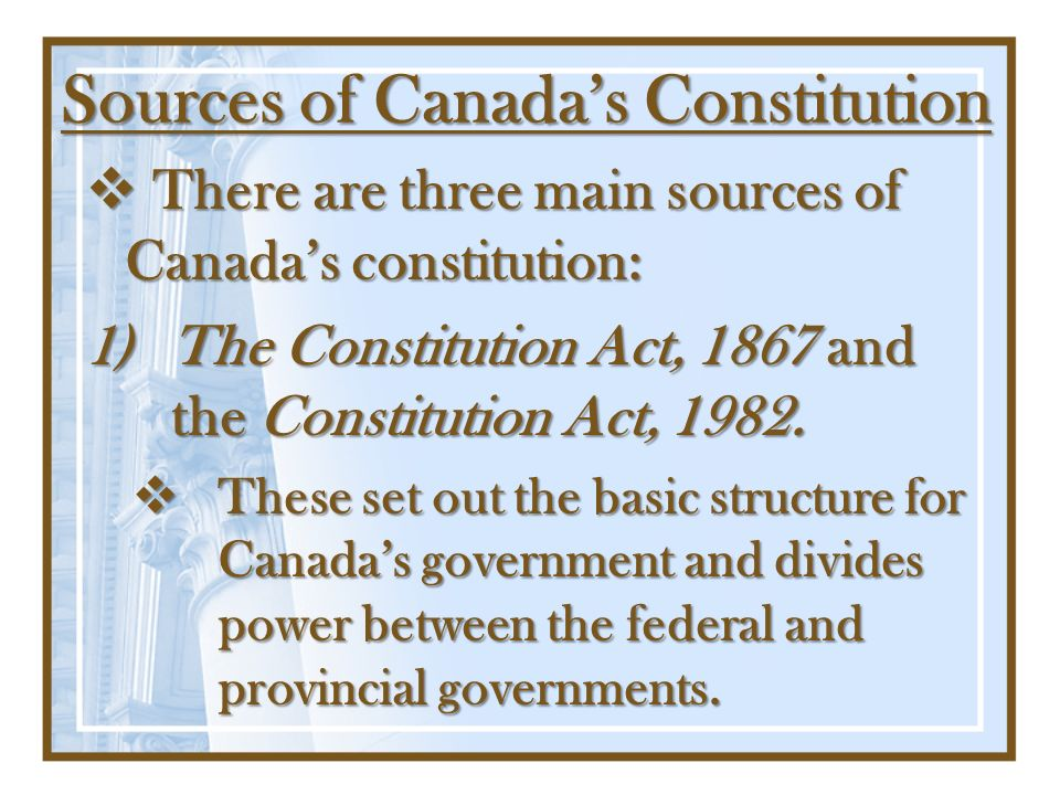 Sources of Canada's Constitution