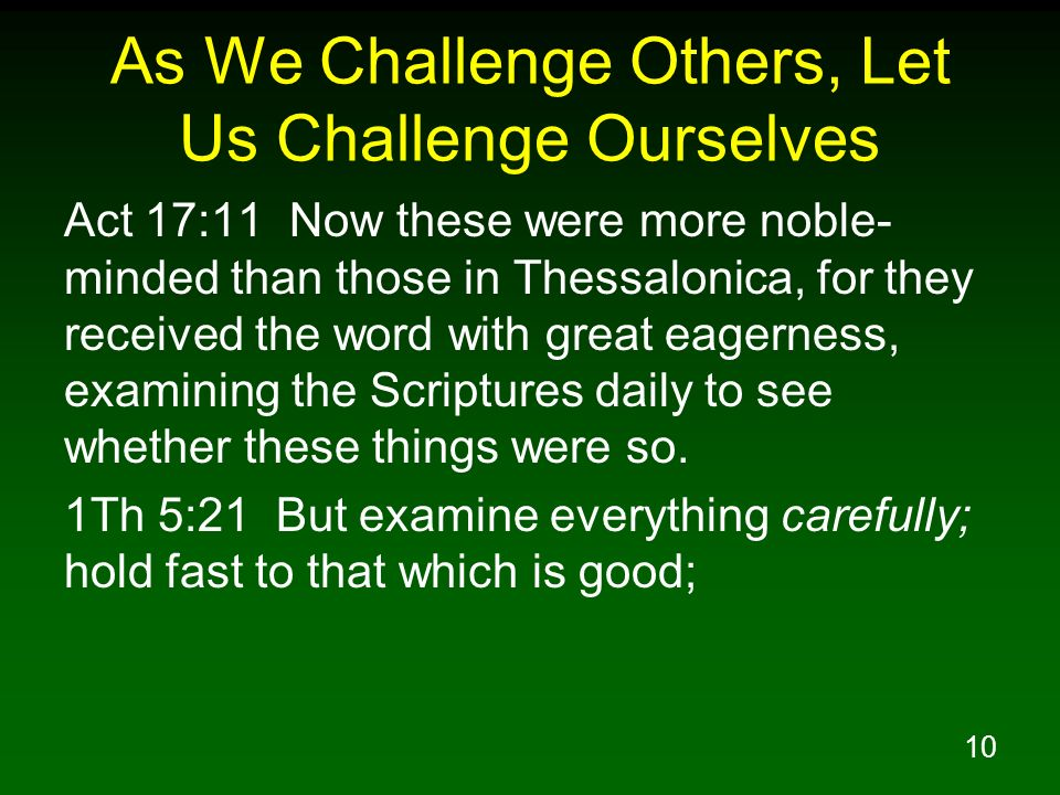 As We Challenge Others, Let Us Challenge Ourselves