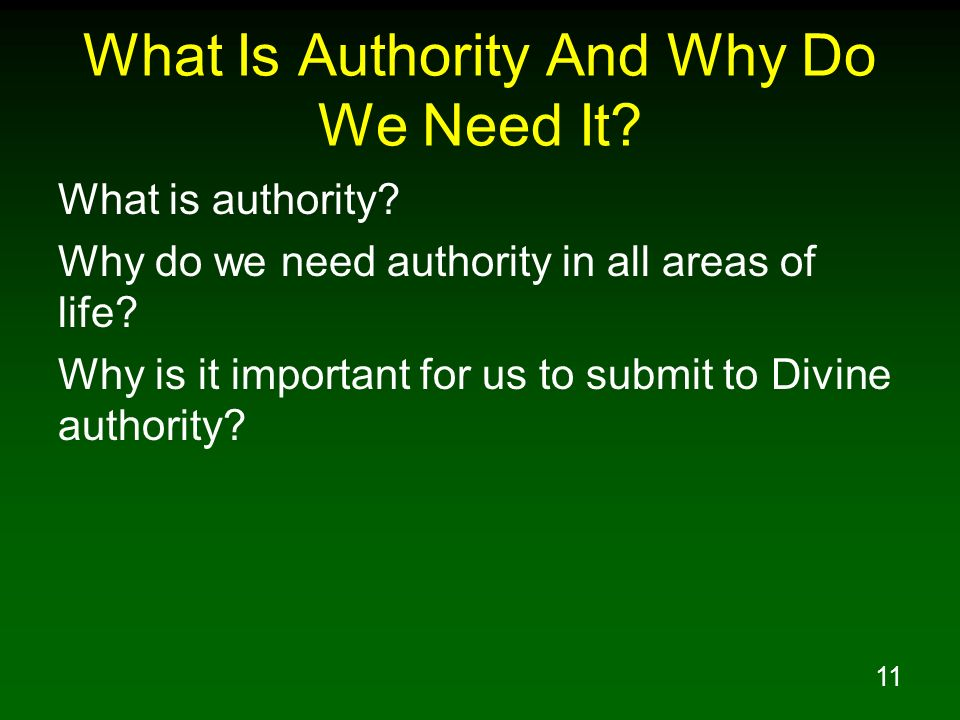 What Is Authority And Why Do We Need It