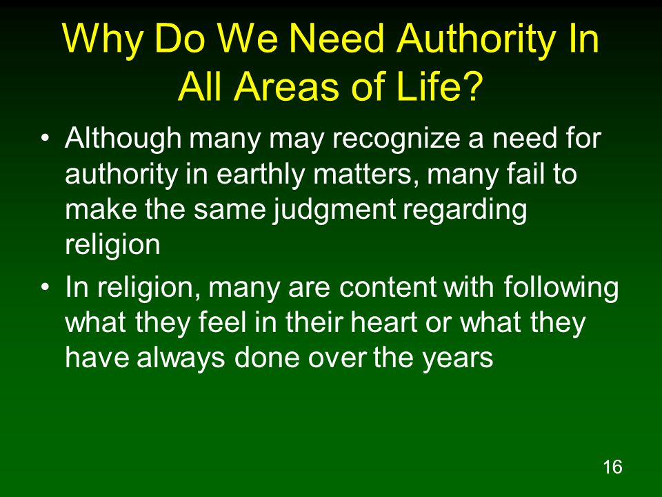 Why Do We Need Authority In All Areas of Life