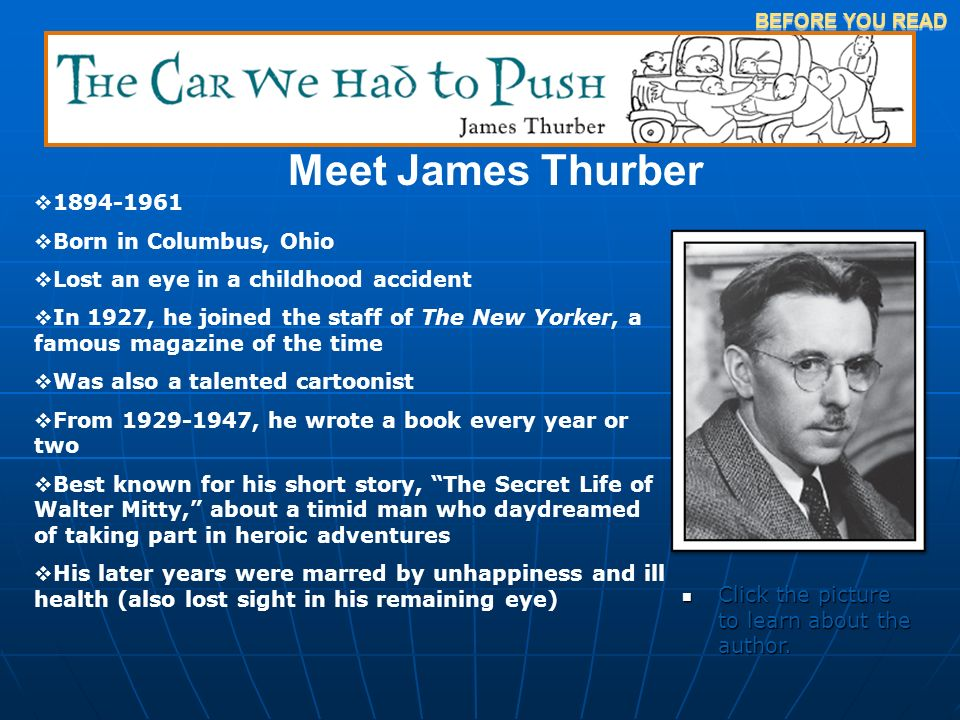 Meet James Thurber 1894-1961 Born in Columbus, Ohio