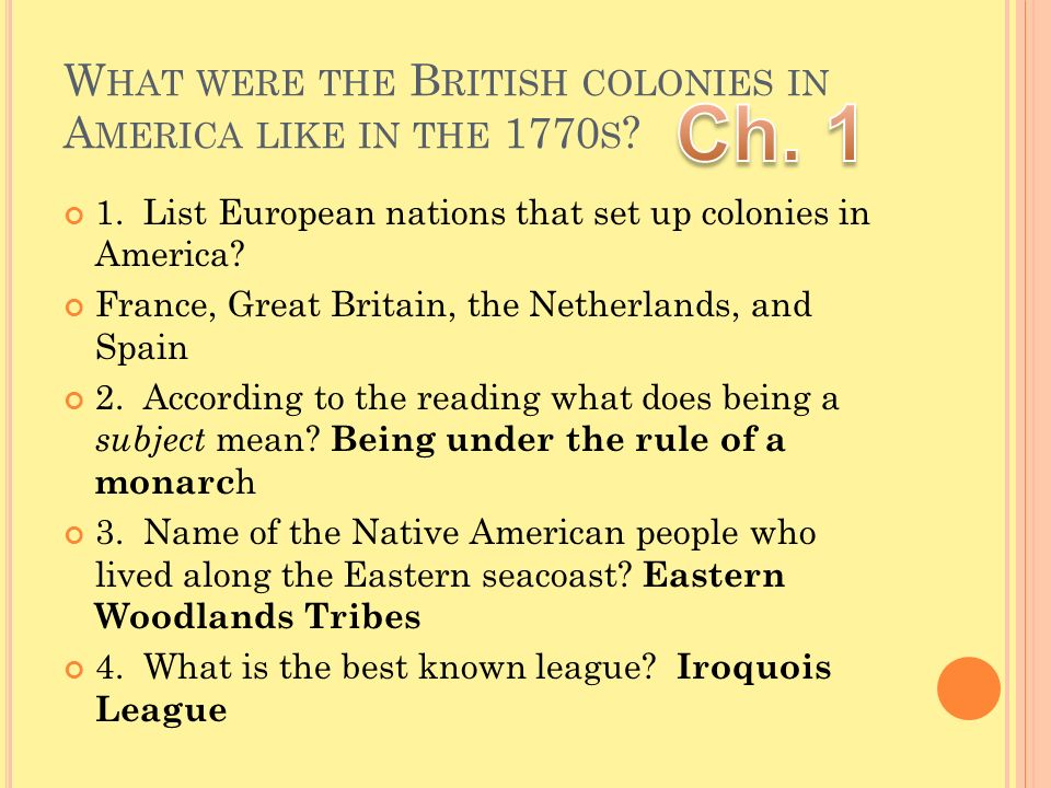 What were the British colonies in America like in the 1770s