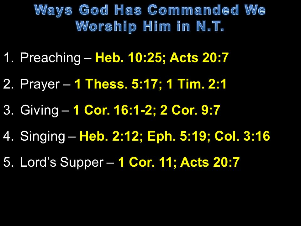 Ways God Has Commanded We Worship Him in N.T.