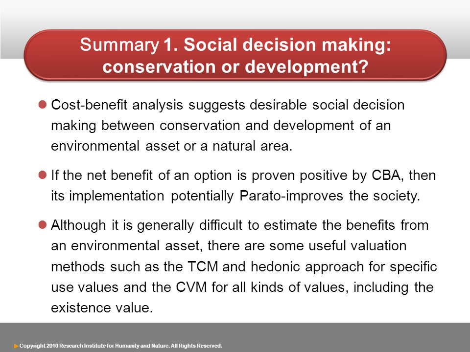 Summary 1. Social decision making: conservation or development