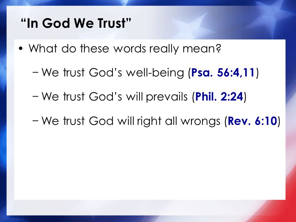 In God We Trust What do these words really mean