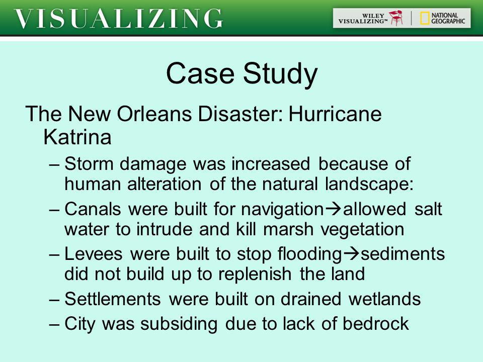 Case Study The New Orleans Disaster: Hurricane Katrina
