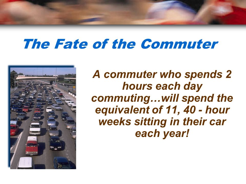 The Fate of the Commuter