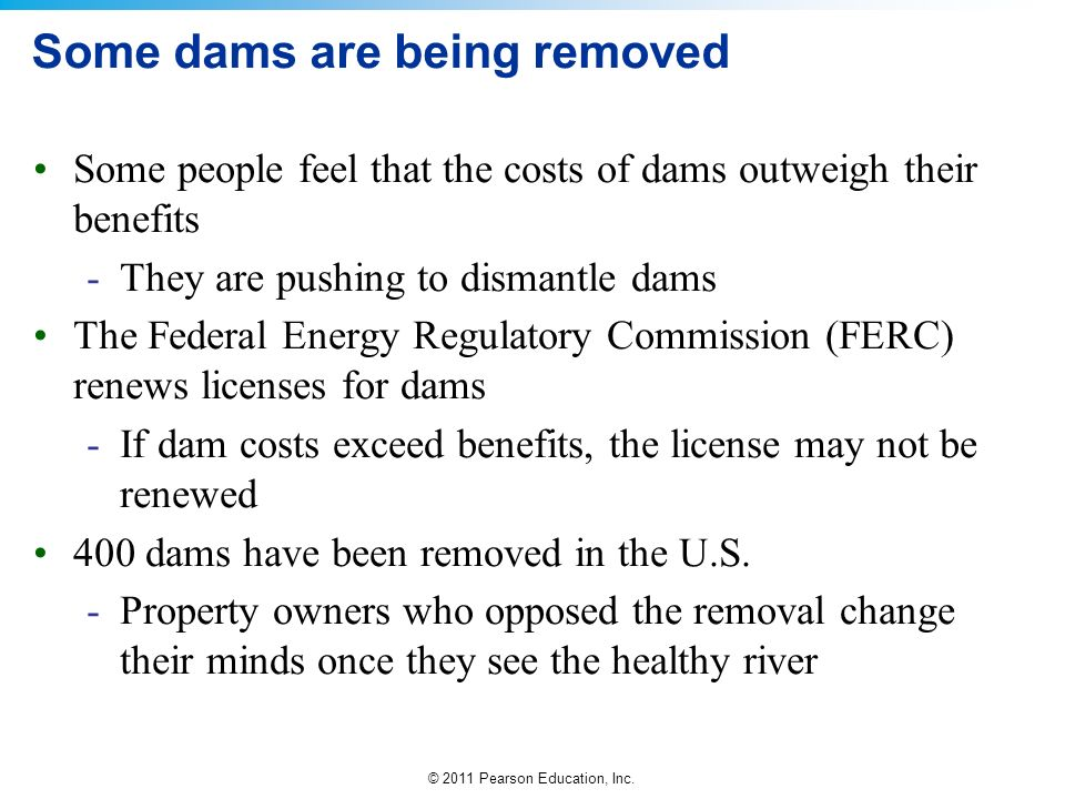 Some dams are being removed
