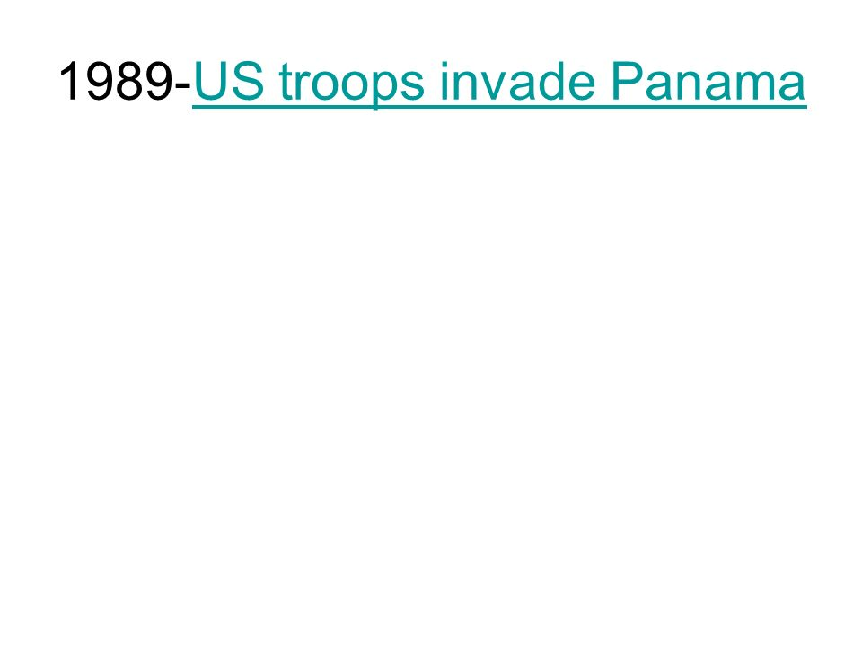1989-US troops invade Panama
