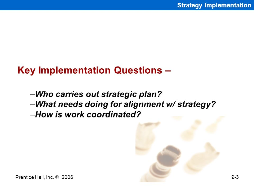 Key Implementation Questions –