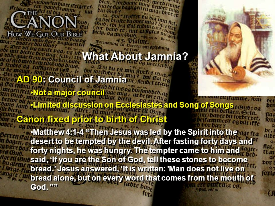 What About Jamnia AD 90: Council of Jamnia