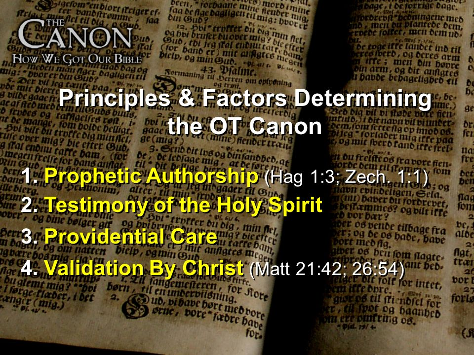 Principles & Factors Determining the OT Canon
