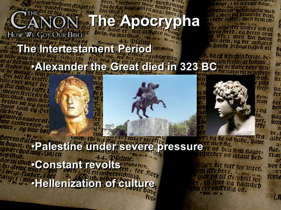 The Apocrypha The Intertestament Period